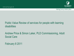 The PLD PVR - Surrey Care Association