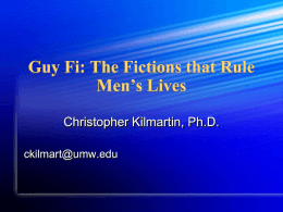 Guy Fi: Fictions that Rule Men`s Lives