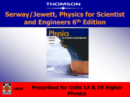 Serway/Jewett, Physics for Scientist and Engineers 6 th Edition