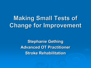 Making Small Tests of Change for Improvement
