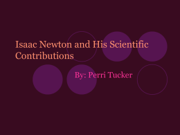 Isaac Newton and his Contributions to Science