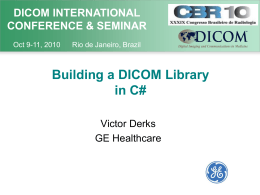 Building a DICOM Library in C# v2