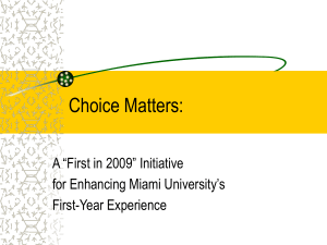Choice Matters: - Miami University