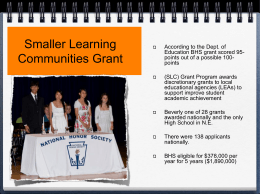 Smaller Learning Communities Grant