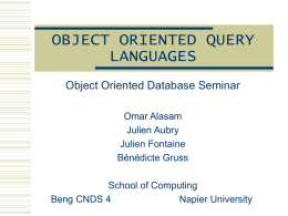 OBJECT ORIENTED QUERY LANGUAGES