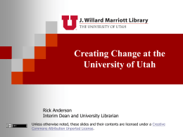 Creating Change at the University of Utah