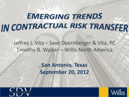 Evolving Issues in Contractual Risk Transfer for Contractors