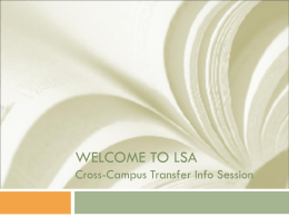 Cross Campus Information Session Powerpoint