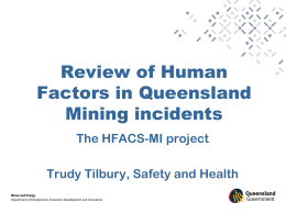 HFACS-Mi Analysis of Queensland Mining Incidents (ppt 2.5MB)