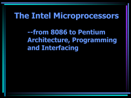 The Intel Microprocessors --from 8086 to Pentium Architecture