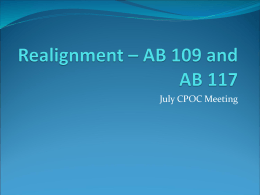 Realignment – AB 109 and AB 117 - Chief Probation Officers of