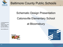 Schematic Design Presentation - Baltimore County Public Schools