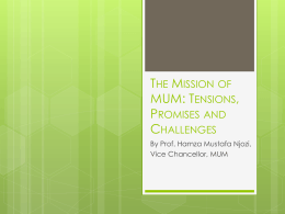The Mission of MUM: Tensions, Promises and Challenges