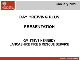 Steve Kennedy`s Presentation - Lancashire Fire and Rescue Service