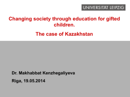 Changing Society through Education for Gifted: the Case of Kazahstan