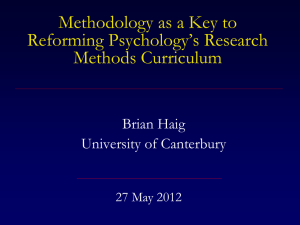 Methodology as a Key to Reforming Psychology`s Research
