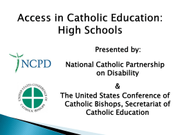 Access to Catholic Education: High Schools