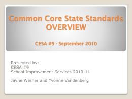 CESA #9 CCSS Overview PowerPoint File
