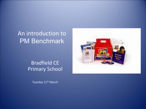 PM Benchmark for parents ppt - Bradfield Primary School