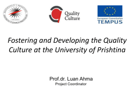 Fostering and Developing the Quality Culture at the University of
