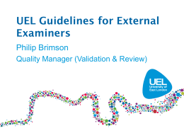 Presentation 2: UEL Guidelines for External Examiners