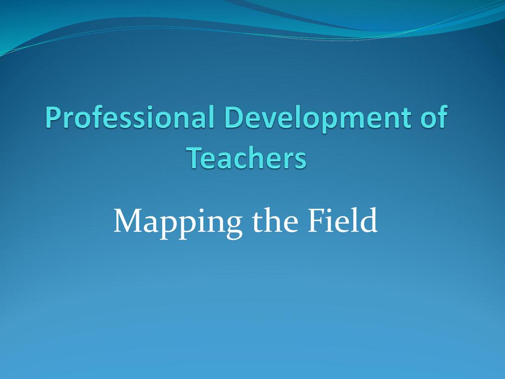 PPT - Teacher Education