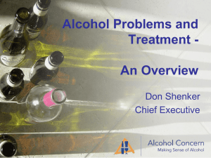 Don Shenker, Chief Executive, Alcohol Concern