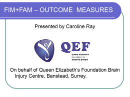 FIM/FAM: OUTCOME MEASURE
