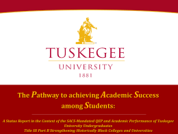 Pathway to Academic Success – Tuskegee University 2013