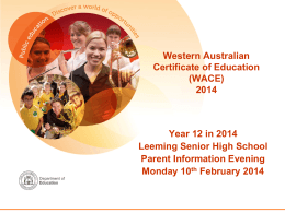 Year 12 Parent Information Session 2014