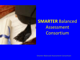 SMARTER Balanced Assessment Consortium presented by Susan