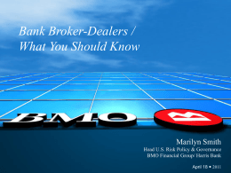 Bank Broker-Dealers / What You Should Know