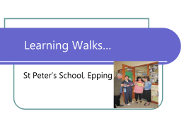 Learning Walks… - St Peter`s Learning and Teaching