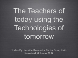 Old Technologies vs New in the Classroom - U