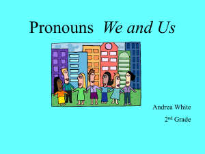 Pronouns We and Us