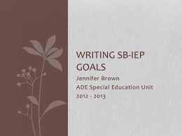 Writing SB-IEP Goal - ADE Special Education