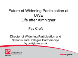 Future of Widening Participation at UWE
