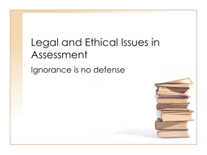 Legal and Ethical Issues in Assessment
