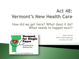 Act 48: Vermont`s New Health Care: How did we get here?