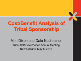 Cost/Benefit Analysis of Tribal Sponsorship - Self
