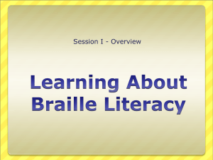 Emerging Literacy for the Braille Reader