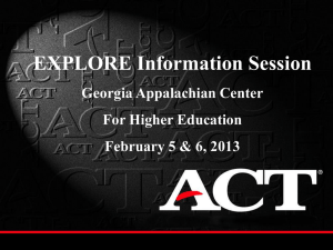 ACT Explore Information Session PowerPoint