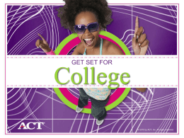 ACT Get Set for College
