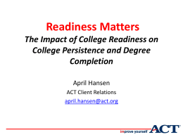 Readiness Matters - College Changes Everything