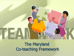 The Maryland Co-teaching Framework - CTE