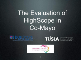 The Evaluation of HighScope in Co-Mayo