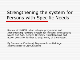Strengthening the system for Persons with Specific Needs