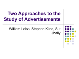 Two Approaches to the Study of Advertisements