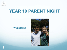 Yr 10 Parent Information Evening March 2014