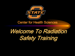 LSU Radiation Safety - Oklahoma State University Center for Health